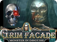 Grim Facade: Monster in Disguise