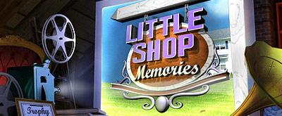 Little Shop - Memories