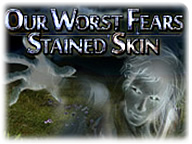 Our Worst Fears: Stained Skin  for Mac